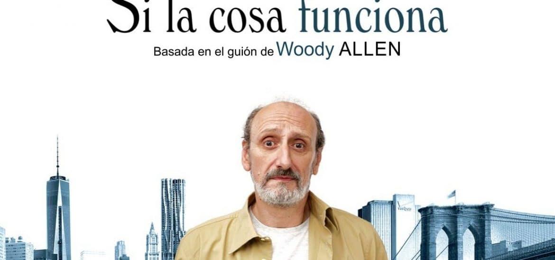 teatro si la cosa funciona woody allen