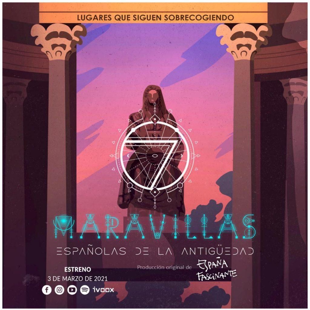 Cartel Maravillas de la España Antigua