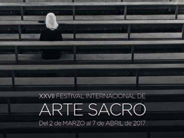 Llega el Festival de Arte Sacro 2017