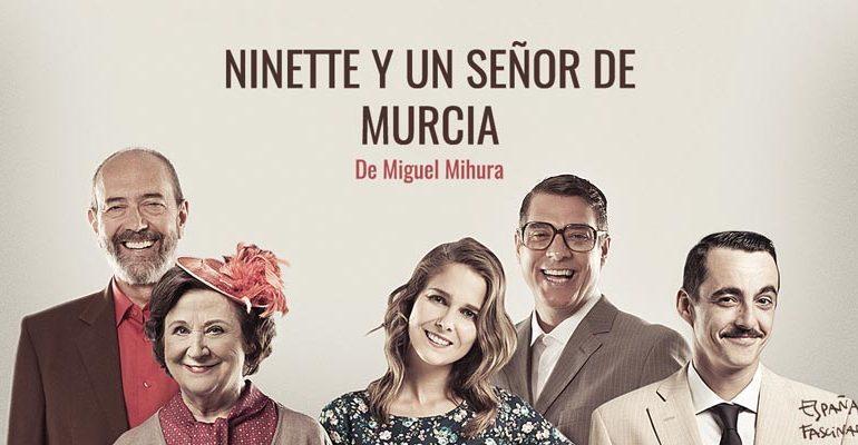 Deliciosa Ninette y un desternillante señor de Murcia.