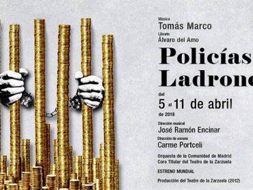 Policías y Ladrones – Teatro de la Zarzuela