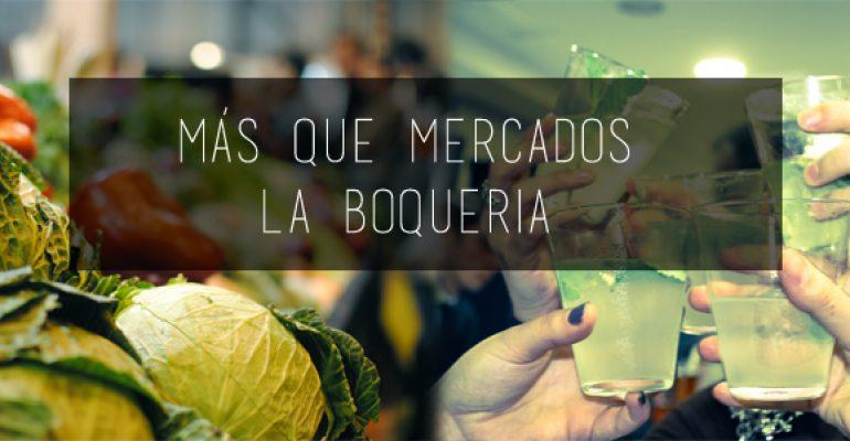 Más que mercados – La Boqueria